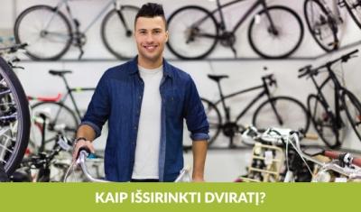 Kaip protingai pasirinkti dviratį?