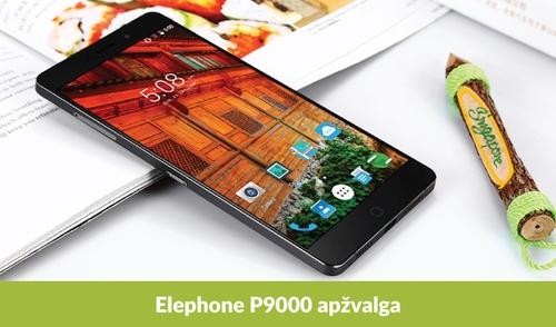 """Viliojantis flagmanas """"Elephone P900"""": apžvalga"""