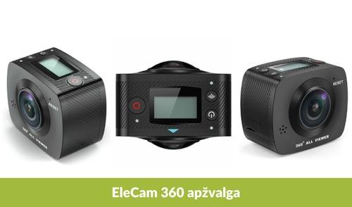 """Panoraminės """"EleCam 360"""" vaizdo kameros apžvalga"""