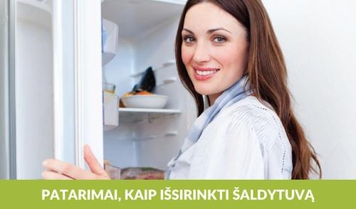 Patarimai, kaip išsirinkti šaldytuvą