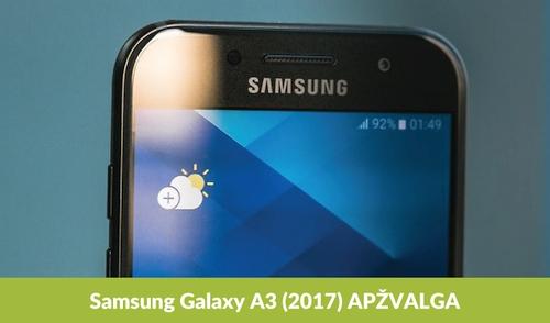 """Samsung Galaxy A3 (2017)"" apžvalga"