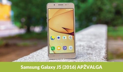 """""""Samsung Galaxy J5 (2016)"""" apžvalga"""