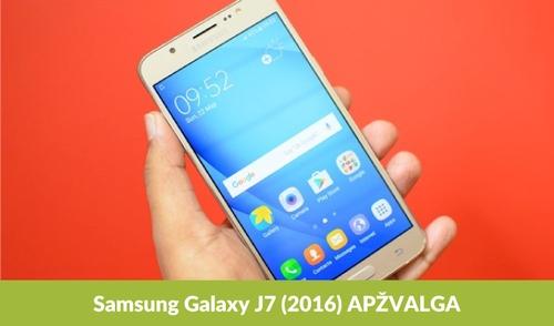 """""""Samsung Galaxy J7 (2016)"""" apžvalga"""