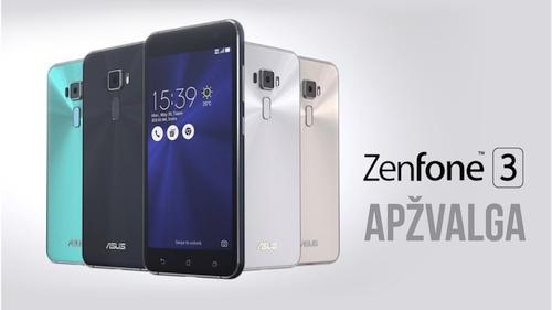"""Gražus, greitas ir prieinamas: """"Asus ZenFone 3 (ZE552KL)"""" apžvalga"""
