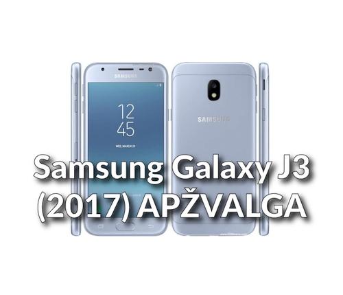 """""""Samsung Galaxy J3 (2017)"""" apžvalga"""