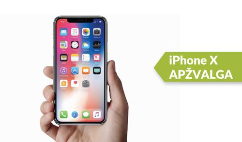 """Apple iPhone X"" apžvalga"