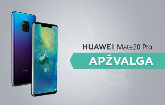 """""""Huawei Mate 20 Pro"""" greita apžvalga"""