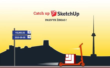 """Vilniuje vyks pirmoji Baltijos šalyse 3D programinės įrangos konferencija """"Catch up SkechUp 2019"""""""
