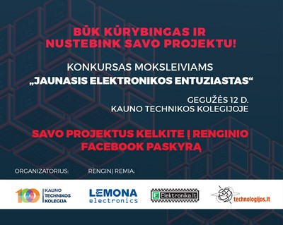 "KTK konkursas ""Jaunasis elektronikos entuziastas"""