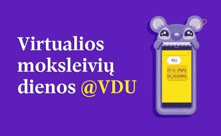 VDU kviečia į Virtualias moksleivių dienas